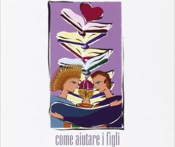 La voglia di studiare : come aiutare i figli ad amare lo studio